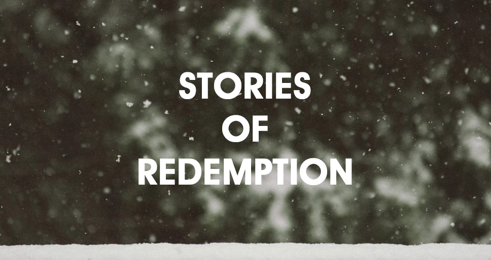 Stories of Redemption: Jim